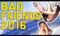 Blogiausi draugai 2016-aisiais