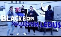 Black Biceps - Pralaužysim ledus