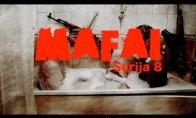 Mafai. Serija 8
