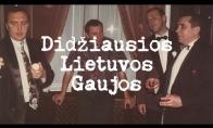 Didžiausios Lietuvos Gaujos