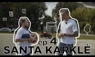 SANTA KARKLĖ | Krepšinis (ft. R. Javtokas)