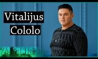 24 faktai apie Vitalijų Cololo
