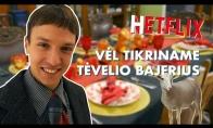 TIKRINAME NAUJUS TĖVELIO BAJERIUS - OPA