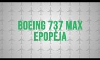 AIŠKINAM: Boeing 737 MAX epopėja
